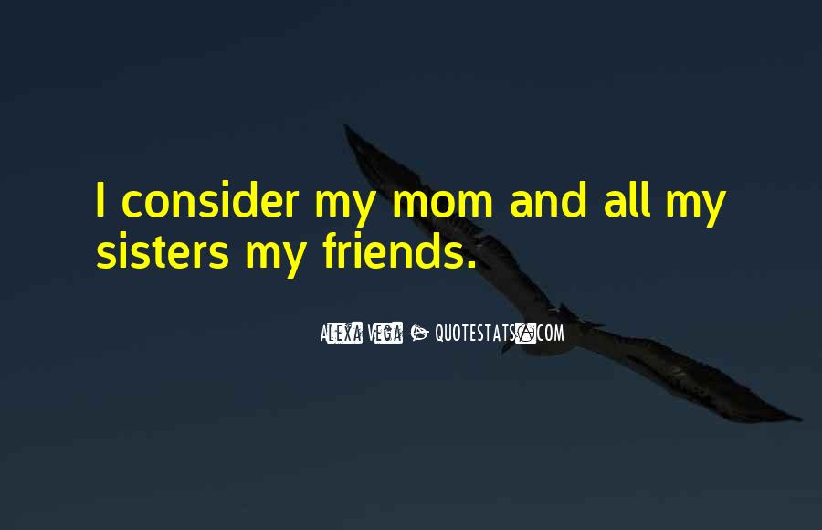 Quotes About Best Friends Mom #21491