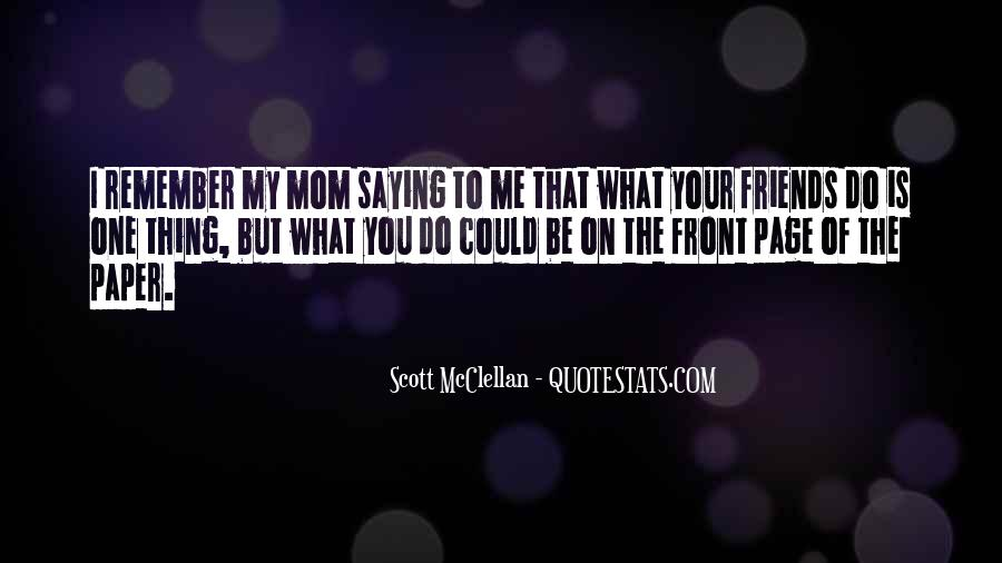 Quotes About Best Friends Mom #385478