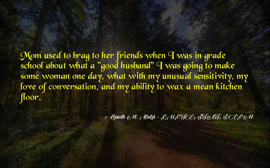 Quotes About Best Friends Mom #702189