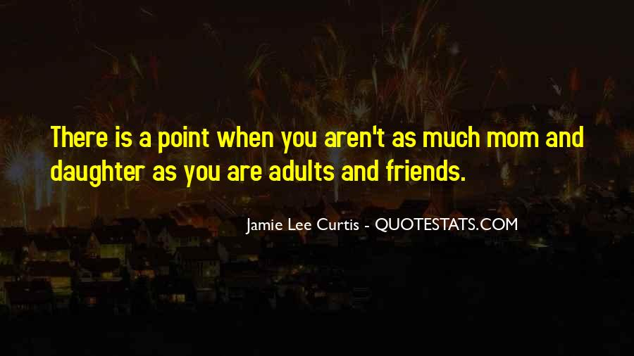 Quotes About Best Friends Mom #770469