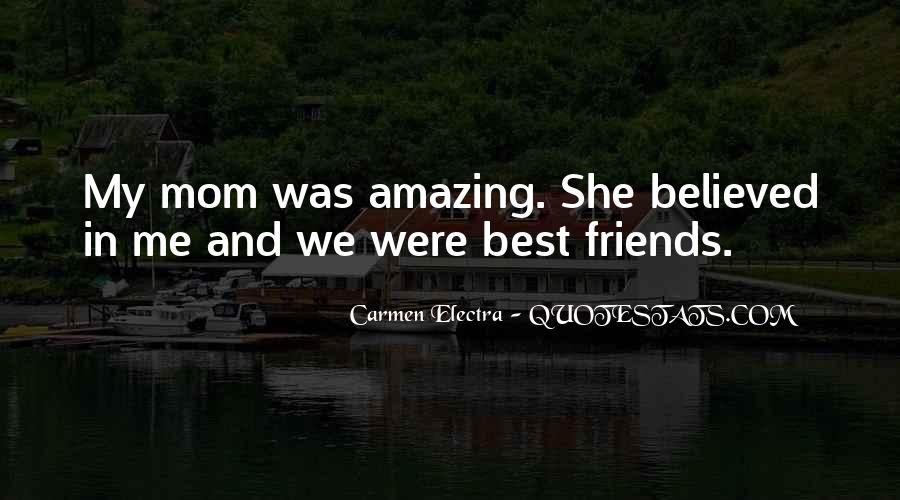 Quotes About Best Friends Mom #886170