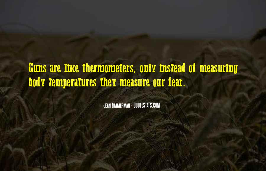 Quotes About Thermometers #1193046