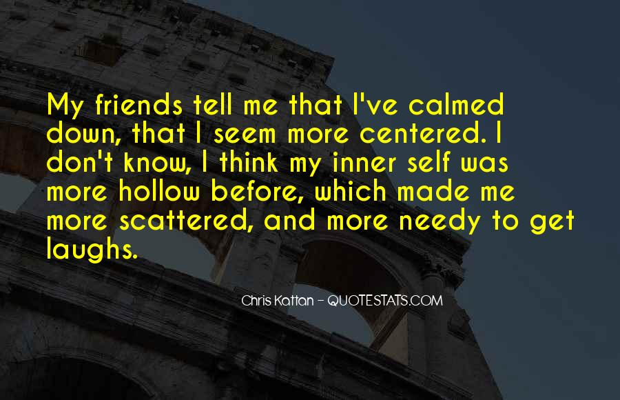 Quotes About Self Centered Friends #1296594