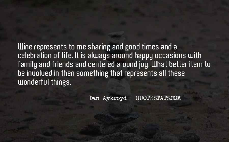 Quotes About Self Centered Friends #1414705