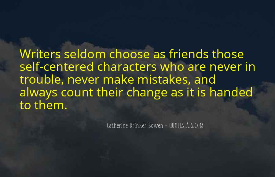 Quotes About Self Centered Friends #965808