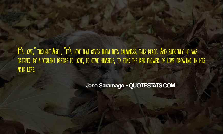 Quotes About Saramago Love #1150083