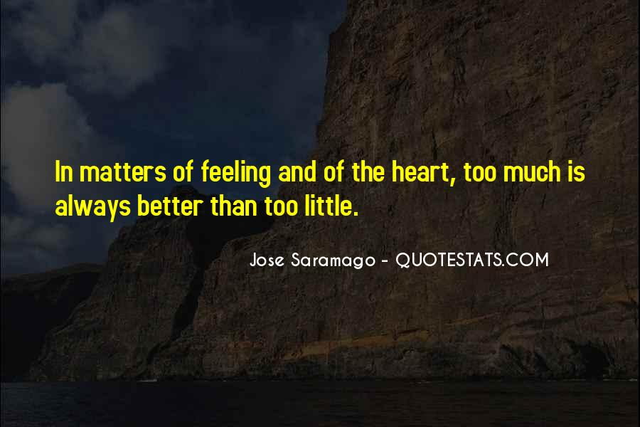 Quotes About Saramago Love #687971