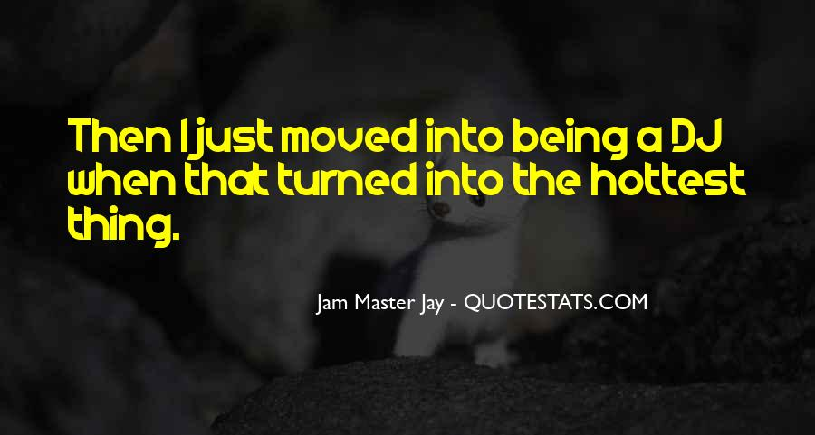 Quotes About Just Being #10850