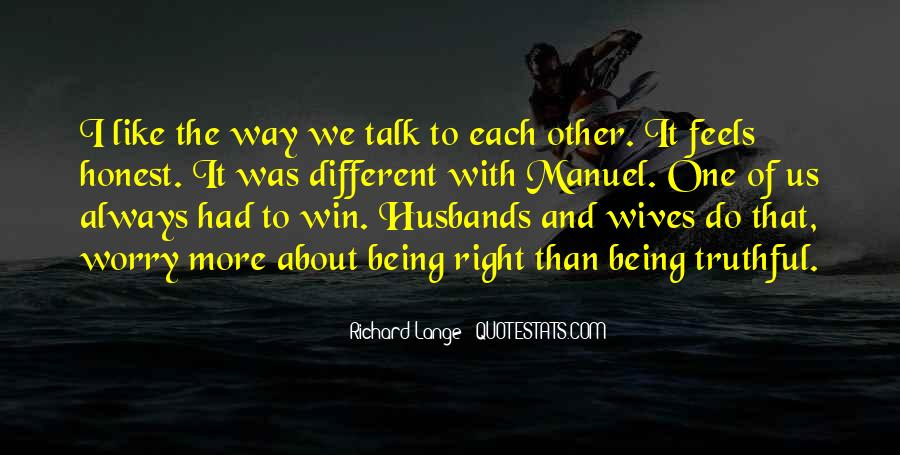 Quotes About Wives Always Being Right #1070989