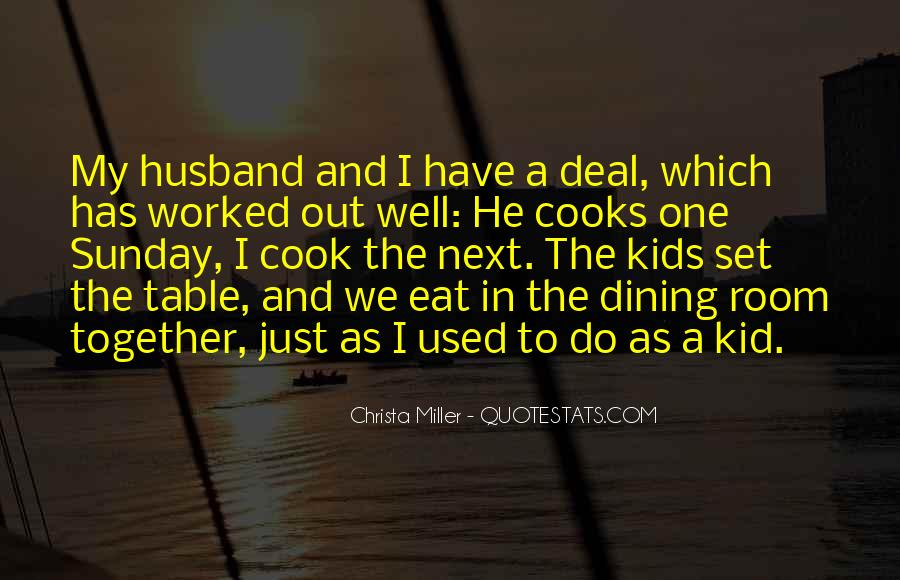 Quotes About Dining #16398