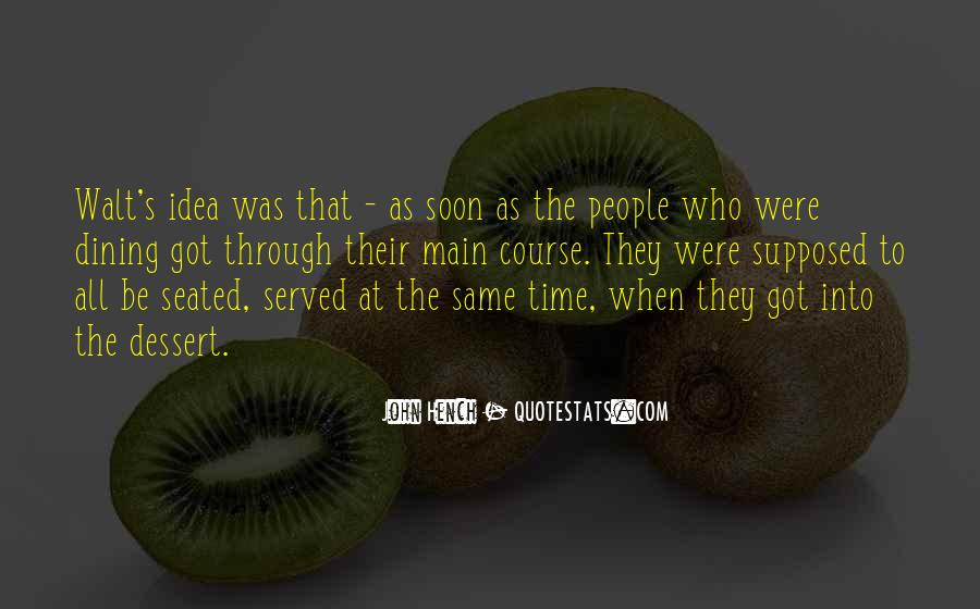 Quotes About Dining #166282