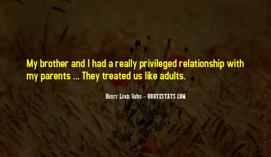 Quotes About Your Relationship With Your Parents #107397