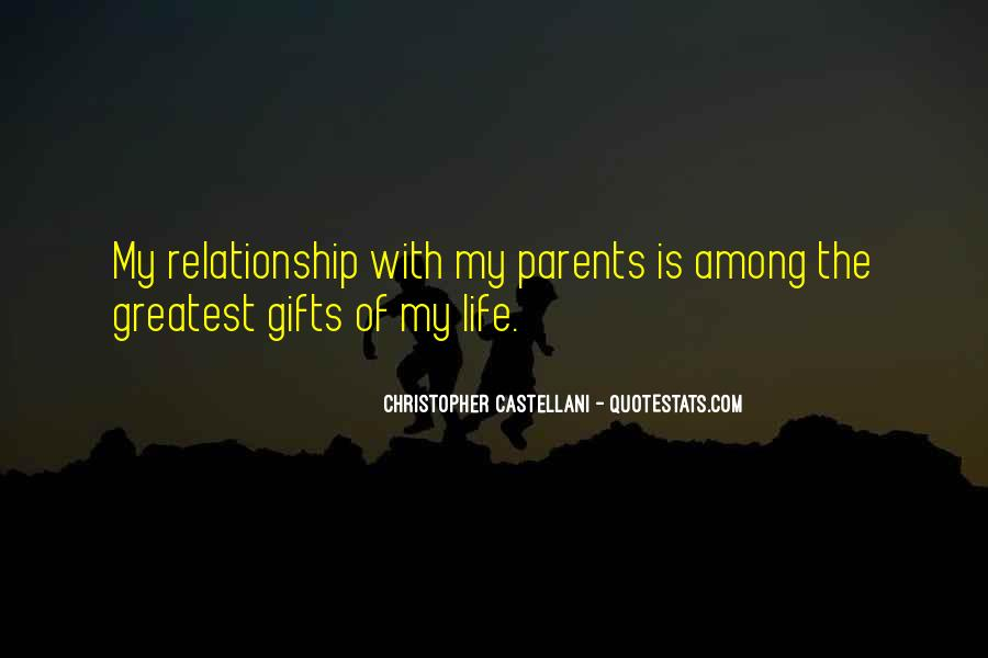 Quotes About Your Relationship With Your Parents #277925