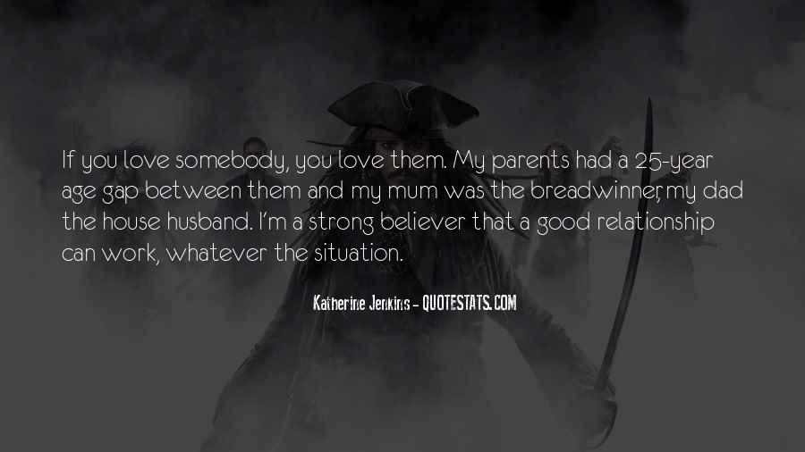 Quotes About Your Relationship With Your Parents #352782
