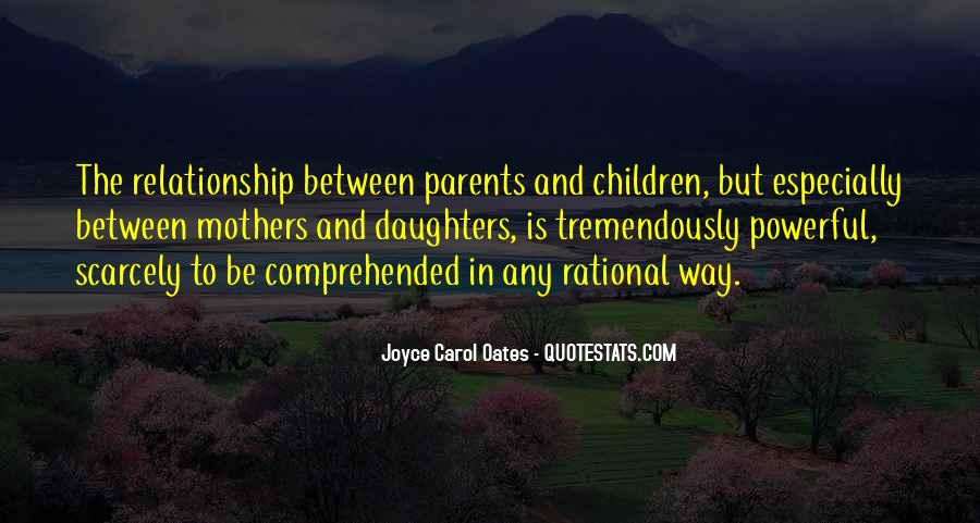 Quotes About Your Relationship With Your Parents #420759