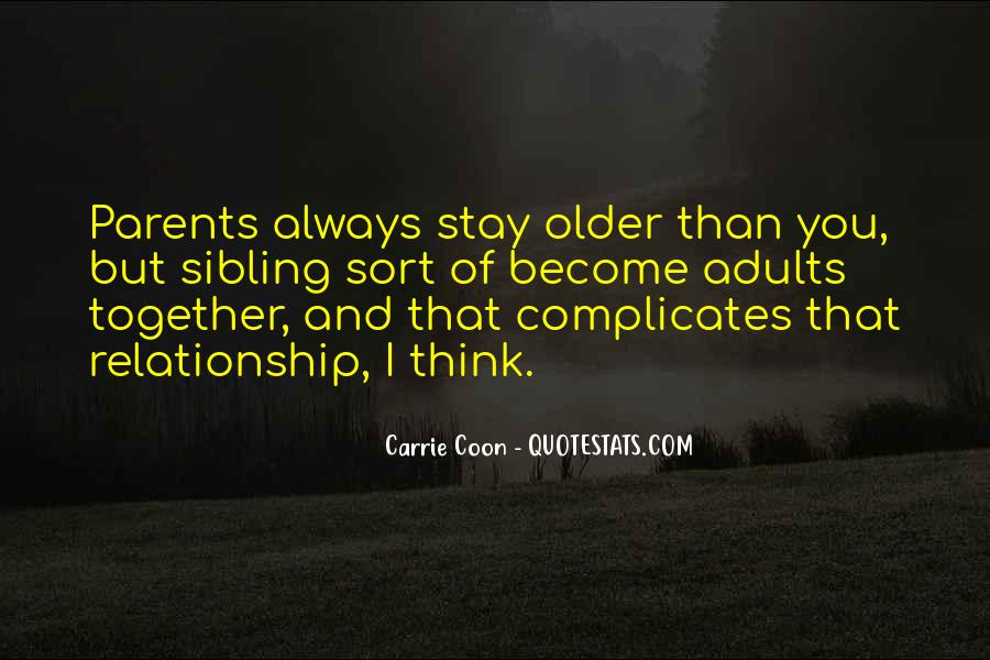 Quotes About Your Relationship With Your Parents #751287