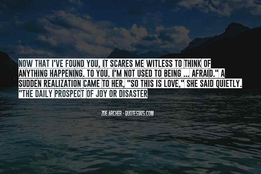 Quotes About Fear Of New Love #1080227