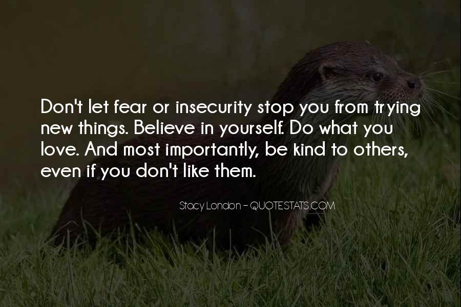Quotes About Fear Of New Love #128467