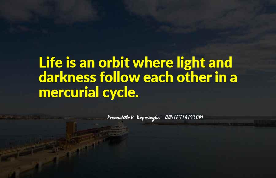 Quotes About Light And Darkness In Life #1092136