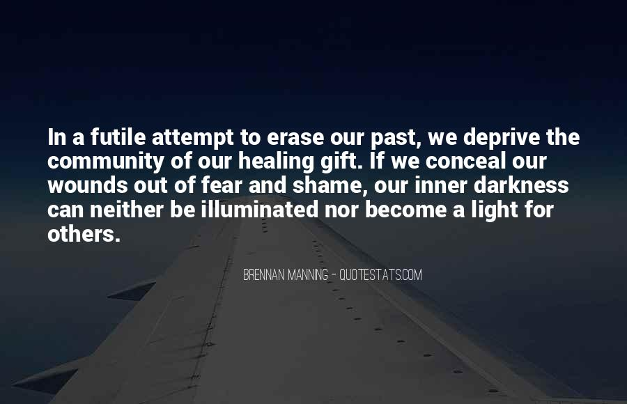 Quotes About Light And Darkness In Life #1249687