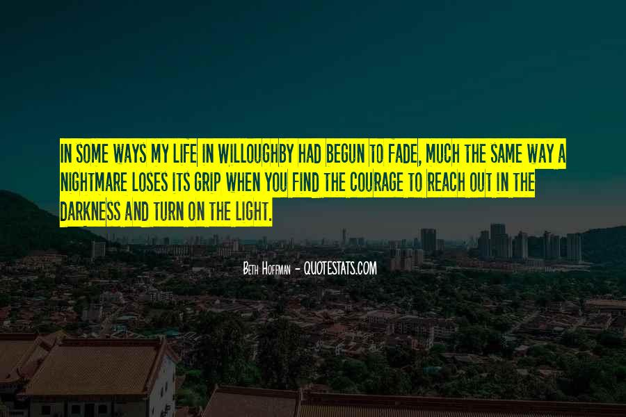 Quotes About Light And Darkness In Life #1274374