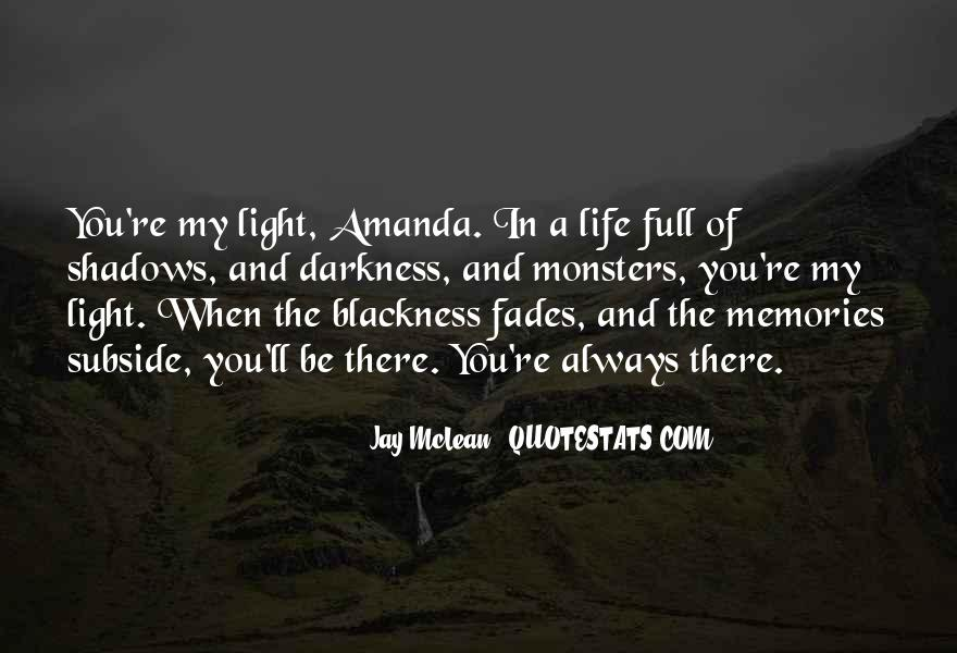 Quotes About Light And Darkness In Life #1275343