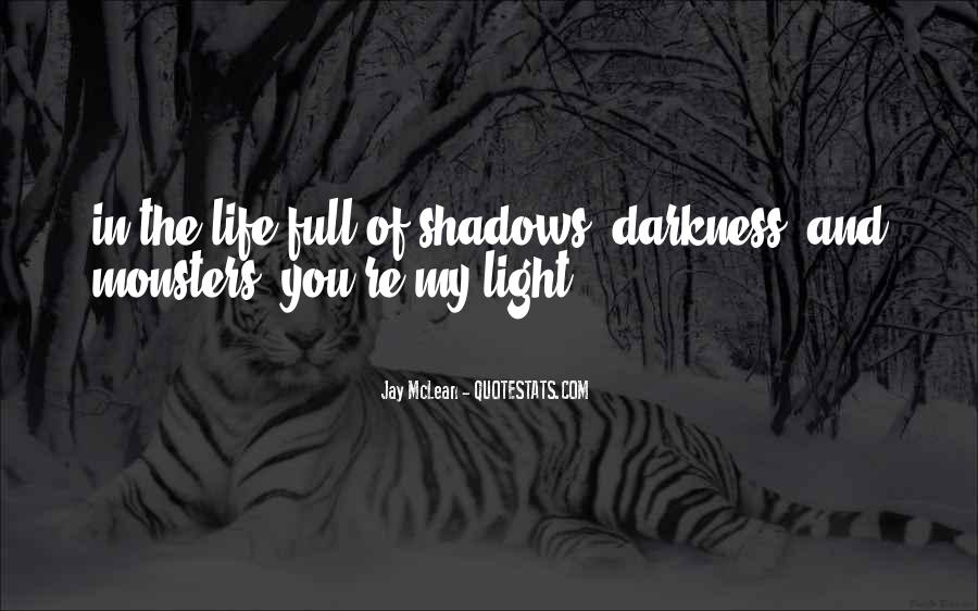 Quotes About Light And Darkness In Life #1335041