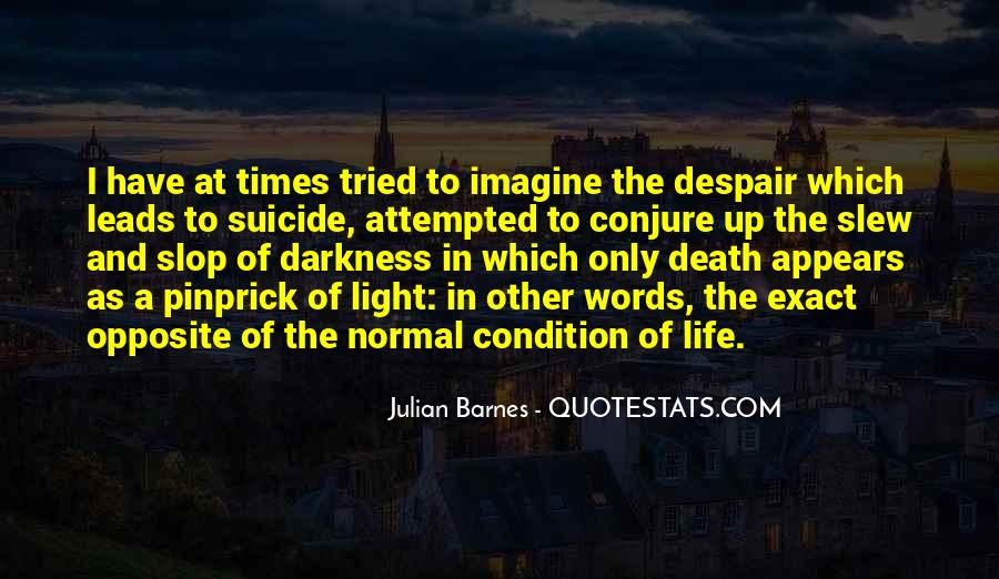 Quotes About Light And Darkness In Life #1457798