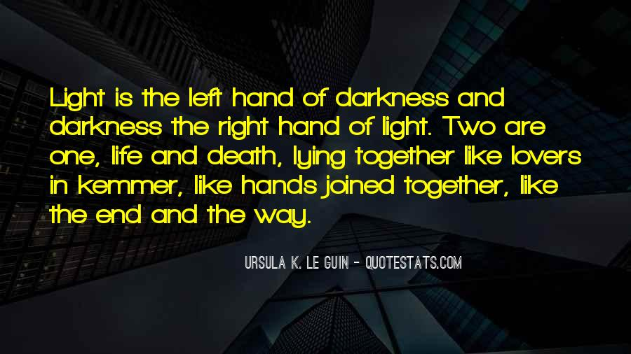 Quotes About Light And Darkness In Life #1649156