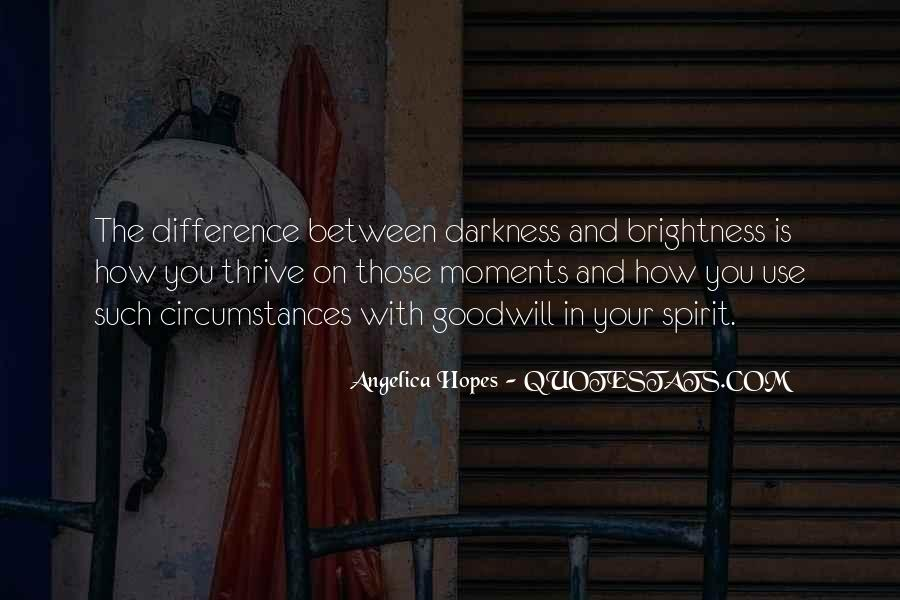 Quotes About Light And Darkness In Life #1776609
