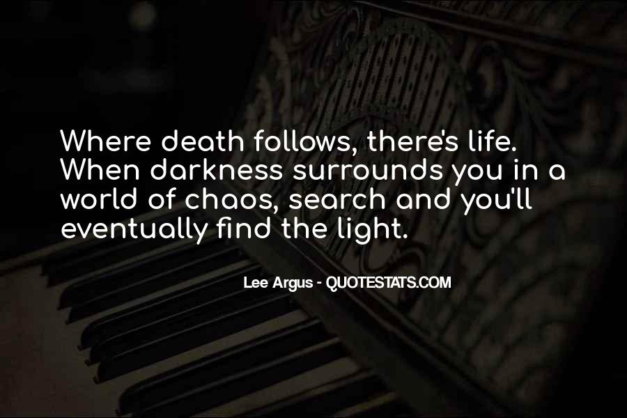 Quotes About Light And Darkness In Life #1831885