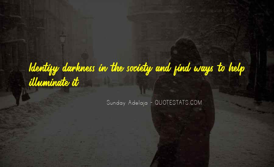 Quotes About Light And Darkness In Life #263654