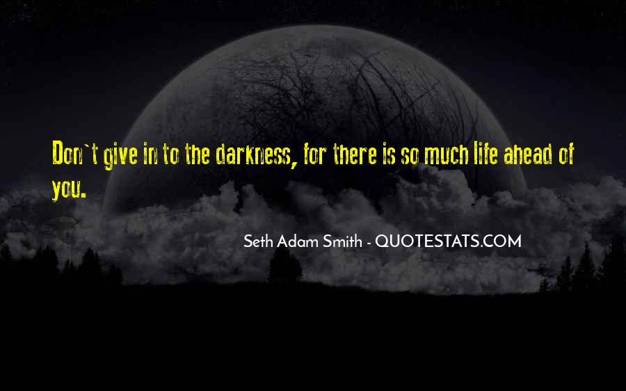 Quotes About Light And Darkness In Life #294990