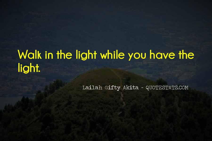 Quotes About Light And Darkness In Life #329256