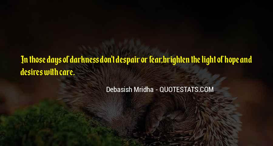 Quotes About Light And Darkness In Life #367758