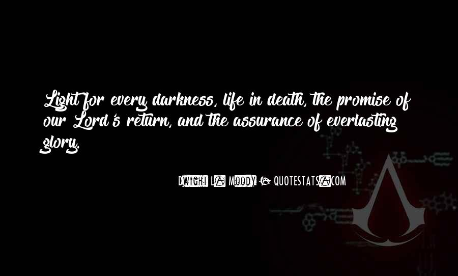 Quotes About Light And Darkness In Life #433489