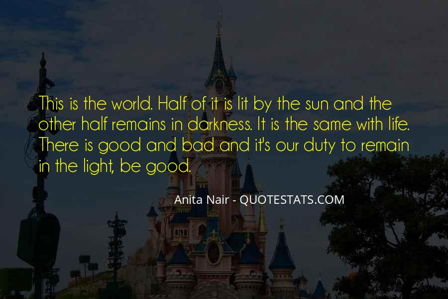 Quotes About Light And Darkness In Life #455898