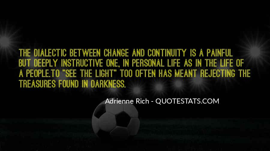 Quotes About Light And Darkness In Life #502902