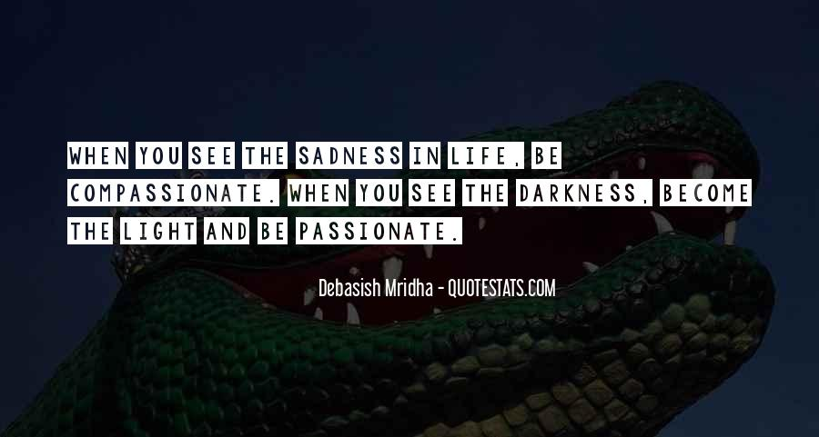 Quotes About Light And Darkness In Life #535687