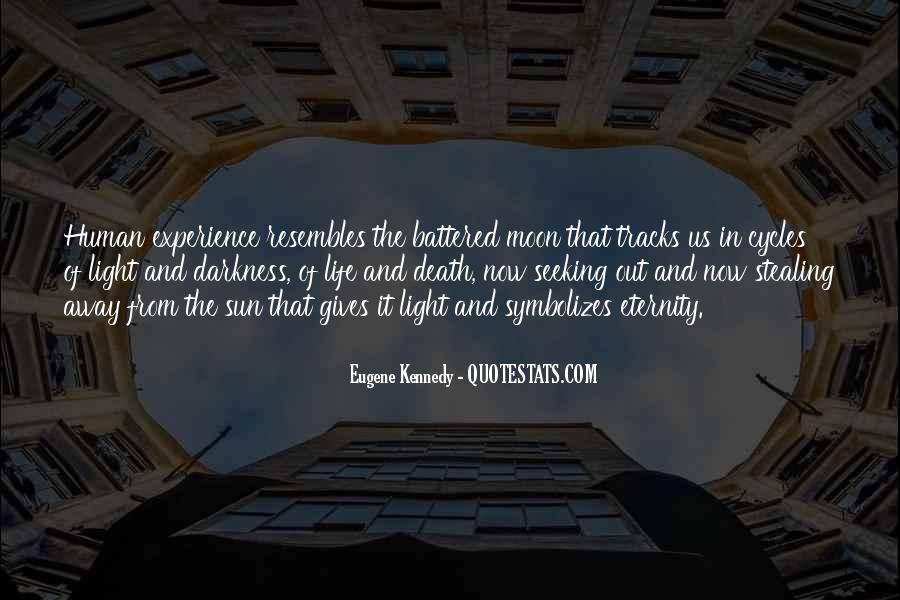 Quotes About Light And Darkness In Life #550117