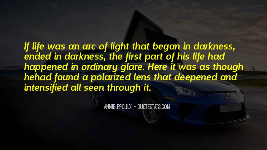 Quotes About Light And Darkness In Life #863466