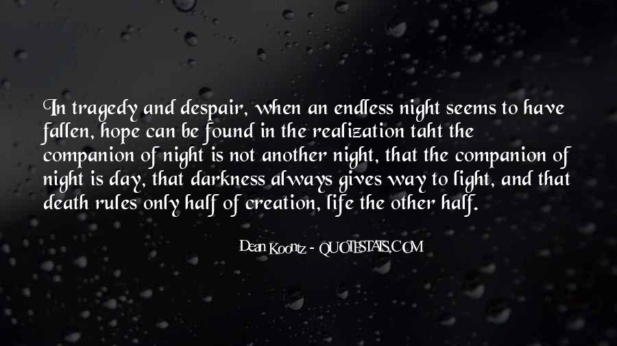 Quotes About Light And Darkness In Life #876135