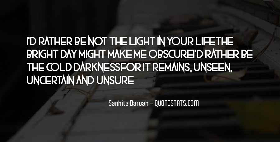 Quotes About Light And Darkness In Life #942619