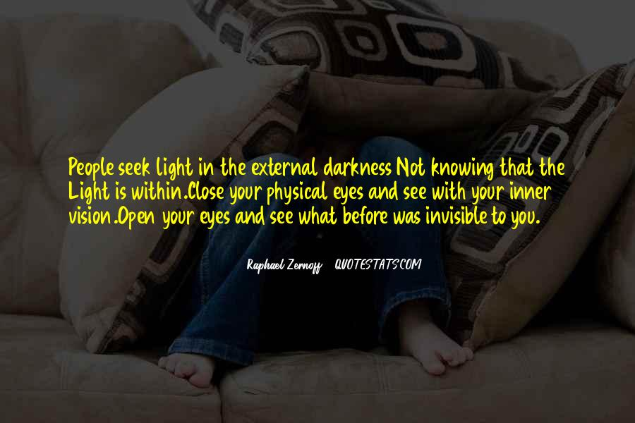 Quotes About Light And Darkness In Life #956406