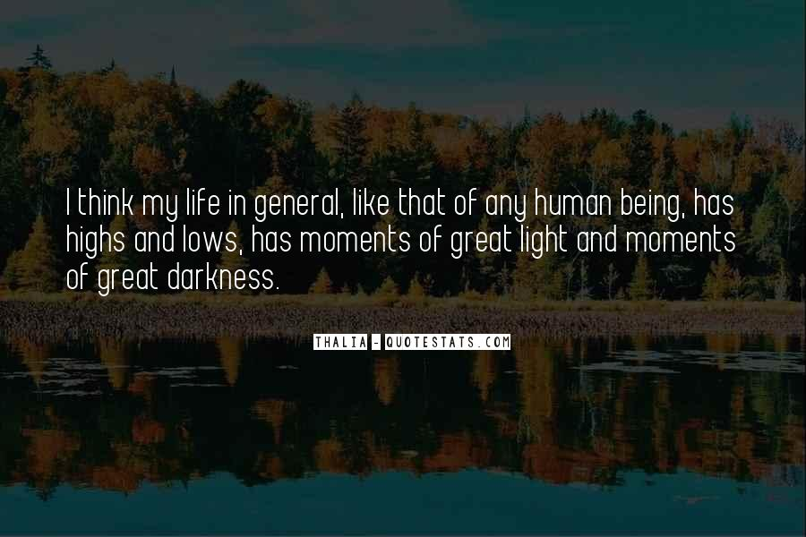 Quotes About Light And Darkness In Life #959133
