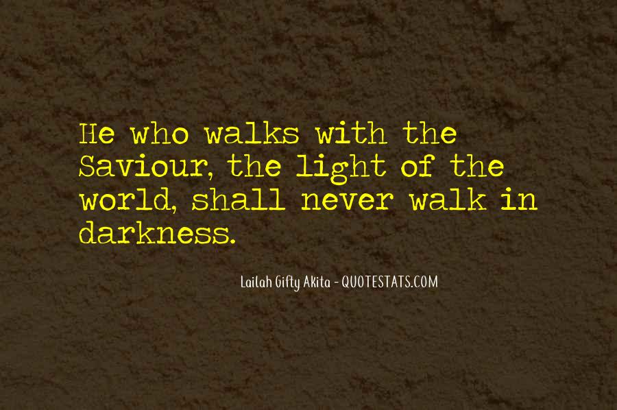 Quotes About Light And Darkness In Life #993418