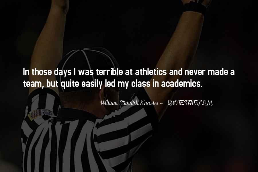 Quotes About Athletics And Academics #965982