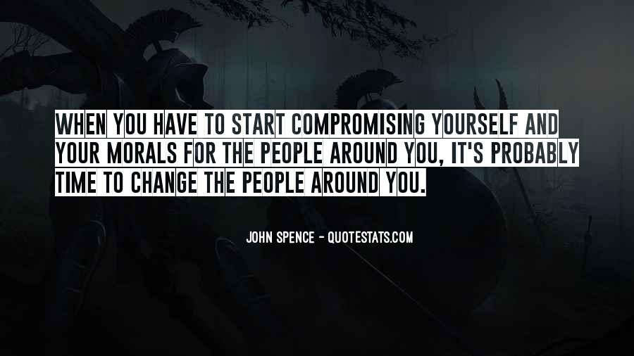 Quotes About Compromising Morals #322409