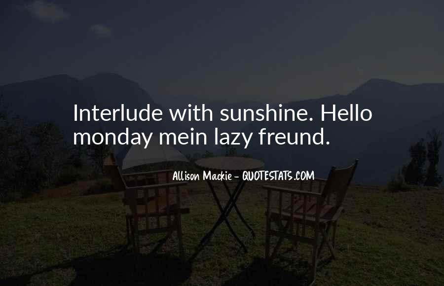 Quotes About Lazy Monday #77876