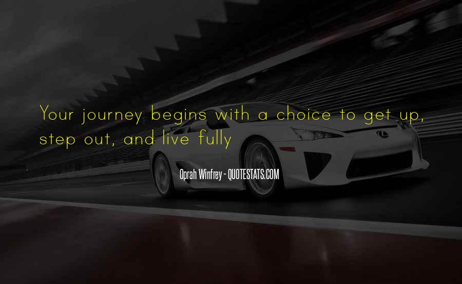 Quotes About Journey Begins #1110403